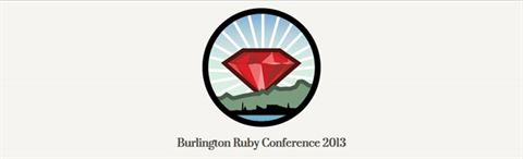 Burlington Ruby Conference 2013