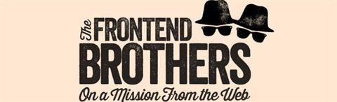 From The Front 2013: The Frontend Brothers